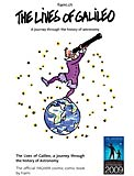 The Lives of Galileo, a journey through the history of Astronomy
